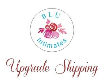 Upgrade Shipping for BLU Intimate Orders - ONLY