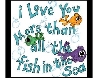 Print- I Love You Fish