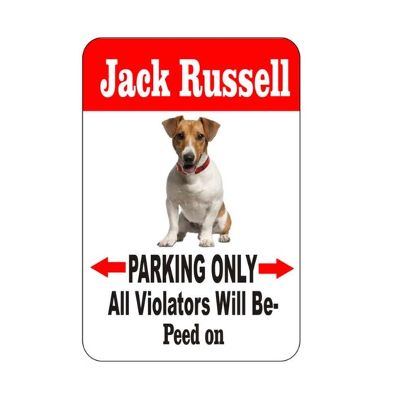 Jack Russell sign, pet sign, funny sign, aluminum sign, metal sign, yard sign, garage sign, driveway sign, house sign, warning sign