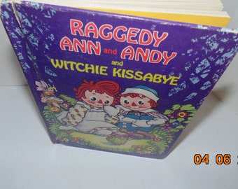 Vintage Johnny Gruelle Raggedy Ann and Andy and Witchie Kissabye 1975 USA