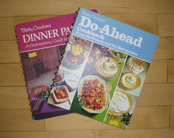 Vintage Cookbooks - Betty Crocker's Cookbooks, Dinner Parties Easy Entertaining 1970, Do-Ahead From the Freezer and the Refrigerator 1972