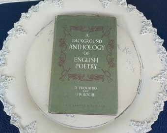 A Background Anthology of English Poetry, E.J. Arnold & Sons,Leed, Prothero and Roche, including Chaucer