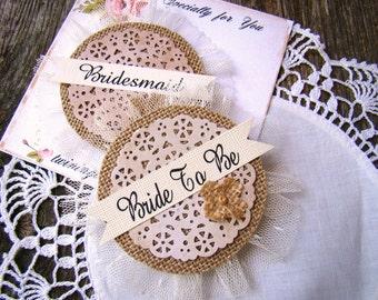 Bridal Shower, Bride Pin Corsage, Bachelorette Party Pins, Rustic Burlap Wedding, Bride's Badge, Hen Party, Wedding Party