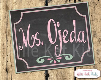 Personalized Name Sign-Teacher Name Sign Printable Download-Chalkboard Name Print-Personalized Name-Name Sign