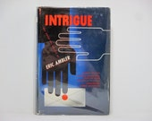 Intrigue: The Great Spy Novels of Eric Ambler 1983 Vintage Book With an Introduction by Alfred Hitchcock ~ Jacket Design By Jean Carlu