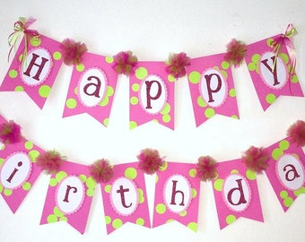 Happy Birthday Banner Sweet Pink and Lime Green with Ribbons and Tulle Pom Poms