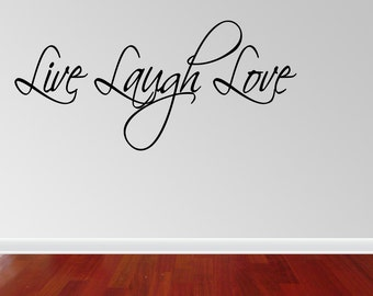 Live Laugh Love Wall Decal Live Laugh Love Vinyl Wall Decal Quotes (JN5)