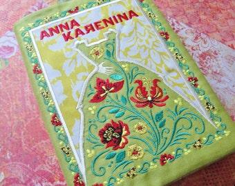 Anna Karenina Book Cover Machine Embroidered 100% Cotton