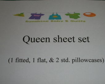 Queen sheet set (1 flat & 1 fitted, AND 2 Std. pillowcases)
