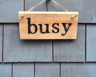 Busy Rustic Sign