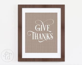 Give Thanks Print - Fall, Autumn, Thanksgiving Decor - Printable - 8 x 10 - INSTANT DOWNLOAD