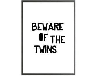 Beware of the twins art print