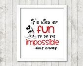 """Walt Disney """"It's kind of fun to do the impossible."""" Quote 