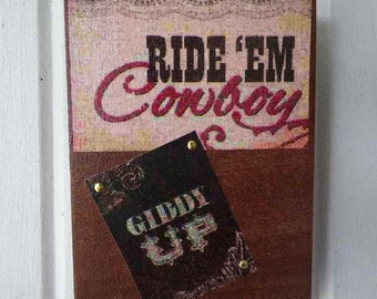 Western Key Hanger Wooden Plaque Ride 'Em Cowboy Necklace Holder Country Rowdy Wall Decor