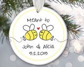 Meant to bee Wedding Gift Personalized Christmas Ornament Bridal Shower Gift Bees Ornament In love engaged or married or together OR480