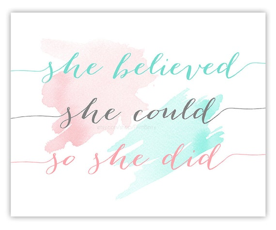 painting quotes templates - printable quote art watercolor quote she believed she could so