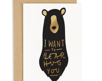 Bear Hug Card - anniversary card - Gold foiled pressed card - CC37