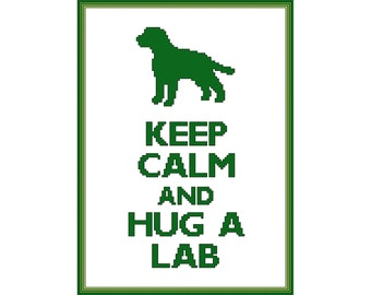 Keep Calm and Hug a Lab Cross Stitch Pattern