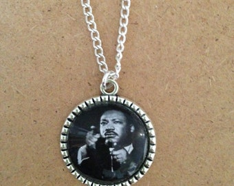 Martin Luther King Jr Necklace - Handmade Unique Inspirational