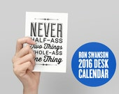 BUY 2 GET 1 FREE Sale - 2016 Ron Swanson Desk Calendar, Ron Swanson, Quote Calendar, Monthly Calendar, Half Ass, Bacon and Eggs