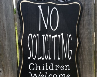 No Soliciting Children Welcome
