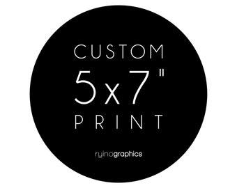5x7 Custom Typography Print