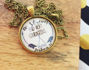 Be Very Courageous Pendant Necklace
