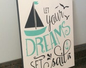 Nautical nursery let your dreams set sail nautical wood sign baby girl boy nautical room nautical baby shower gift bathroom art beach house