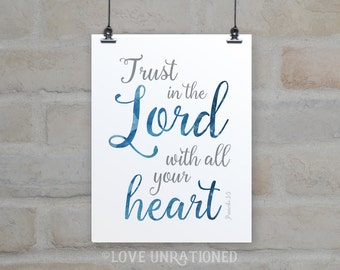 4 sizes included! Bible Verse Printable, Trust in the Lord with all your heart, Proverbs 3:5, Christian quote, Christian gift, poster