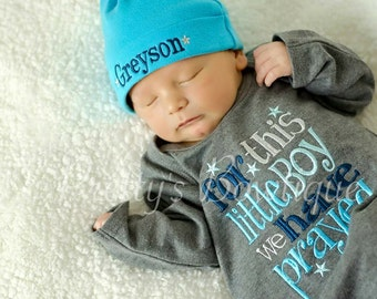 Newborn boy coming home outfit For this Little BOY I or WE have Prayed gown and hat