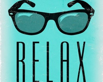 Relax - Sunglasses (Art Prints available in multiple sizes)
