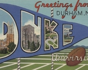 Greetings from Durham, North Carolina (Duke U.) (Art Prints available in multiple sizes)