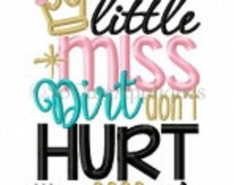 Little Miss-Little miss Dirt Don't Hurt- Diva- Princess- Pretty girls-daddy's girl