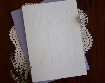 Best Day Ever - Letterpress Wedding Card