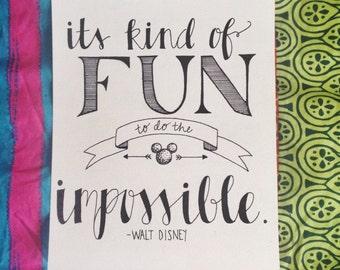 Walt Disney Quote - Original Artwork