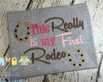 This REALLY is my First Rodeo - 4 Sizes Included - Cowboy - Cowgirl - Embroidery Design -   DIGITAL Embroidery DESIGN