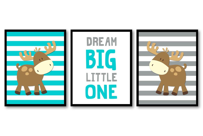 Moose Nursery Art Dream Big Little One Prints Set of 3 Blue Turquoise Grey Chevron Baby Wall Decor F