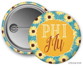 Phi Mu Sunflower Sorority Greek Button
