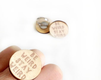 Be weird stay weird | ring | wood | quote | adjustable