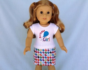 Birthday Girl T-Shirt and Skirt for American Girl/18 Inch Doll