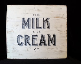 Upcycled Recycled Hand Painted Distressed Wood Milk Cream Farm Sign Wall Art Reclaimed Painted Salvaged Home Décor Vintage Advertising