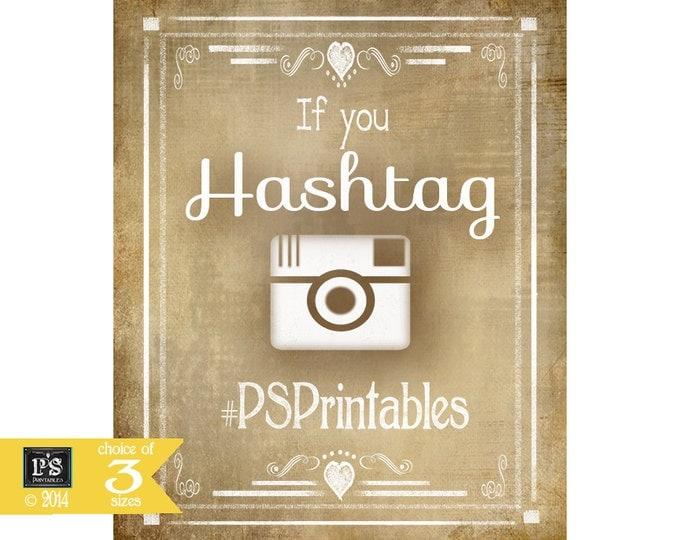 Social Media Hashtag Wedding Sign - Vintage Style - instant download digital file - Vintage Heart Collection