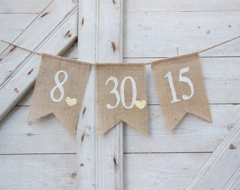 Save the date banner, Save the date bunting, Engagement Banner, Engaged Garland, Burlap Banner Photo Prop, Shower Decor, Custom Date Bunting
