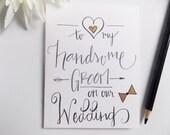 Card for Groom - To My Groom on Our Wedding - Wedding Card - Gift for Groom - Wedding Day Card - Card from Bride - Handmade Card
