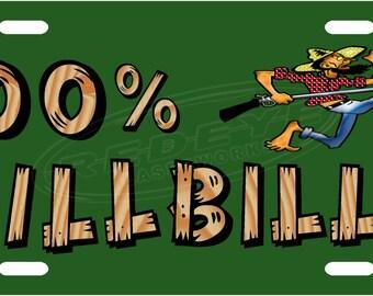 100% Hillbilly bLicense Plate Tag