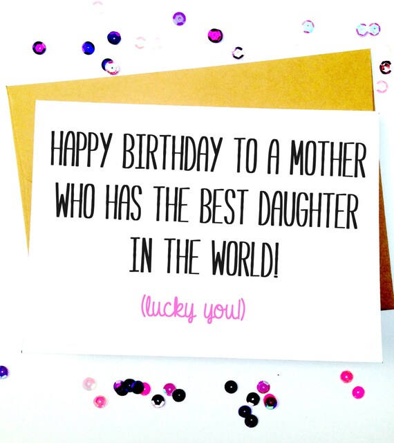 Funny Birthday Cards For Daughter From Mom Card By Lailamedesigns