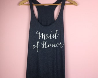 Maid of Honor Shirt. Maid of Honor Gift. Bridal Party Tanks. Bachelorette Party Tanks. Flowy Racerback Tank. Bridesmaid Tank Tops.