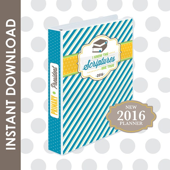 ... 2016 LDS Primary Theme Binder and Planner Set for the ENTIRE PRIMARY