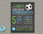"""First Day of School Sign, Back to School Sign, chalkboard soccer ball poster PRINTABLE DIGITAL FILE - 8.5""""x11"""""""