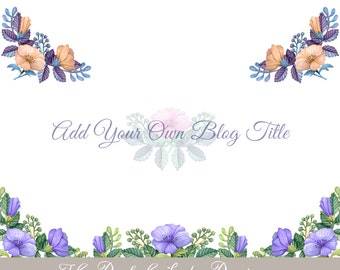 Premade Blog Header Package - Watercolor Flowers - 15 Header Images - INSTANT DOWNLOAD